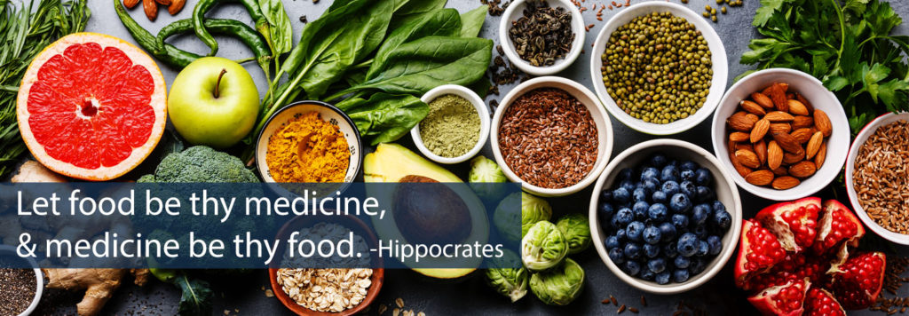 Let food be thy medicine and medicine be thy food, Hippocrates saying